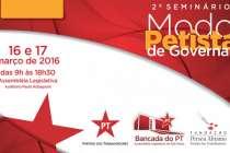 """2º Seminário """"O Modo Petista de Governar"""" acontece nos dias 16 e 17 em SP"""