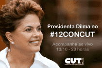 #AgendãoPT (13/10): Dilma, Lula e Mujica na abertura do congresso nacional da CUT