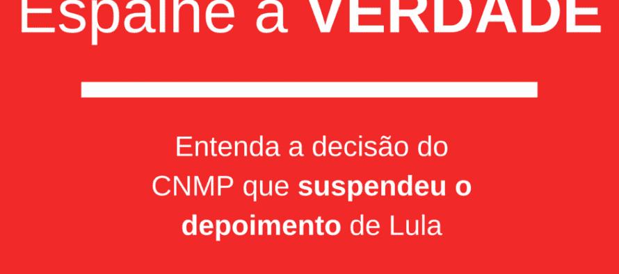 [#POVOcomLULA] Entenda a decisão do CNMP que suspendeu o depoimento de Lula