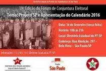 Projeto SP e Calendário 2016 são os temas do Fórum de Conjuntura Eleitoral da próxima terça (16)