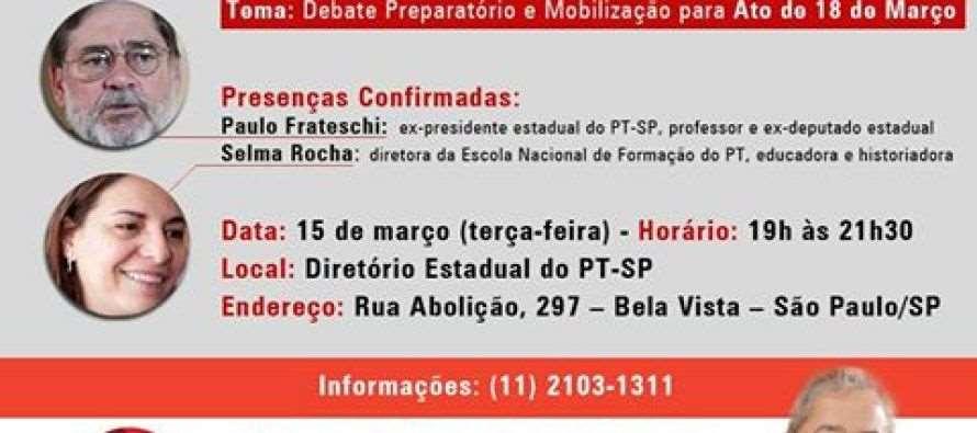 Com Paulo Frateschi e Selma Rocha, Fórum de Conjuntura do PT-SP realiza debate preparatório ao Ato de 18 de março