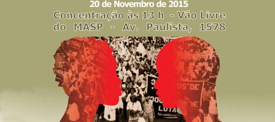 #AgendaPT (20/11): Marcha da Consciência Negra de 2015
