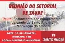 PT Santo André debate fechamento das unidades de Saúde e renovação do Setorial nesta quarta (16)