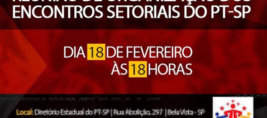 [#Agenda 18/02] PT-SP sedia reunião preparatória para Encontros Setoriais
