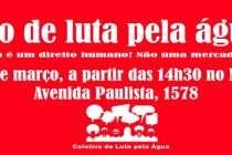 20/03 – Movimentos sociais vão às ruas contra a falta de água em São Paulo