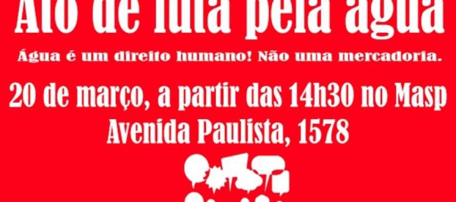 Hoje movimentos sociais vão às ruas contra a falta de água em São Paulo