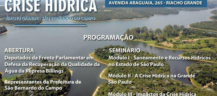 #AgendaPT (07/11): Seminário da Frente Parlamentar em Defesa do Meio Ambiente sobre a Crise Hídrica no Estado de São Paulo