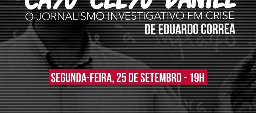 """Palestra e lançamento do livro """"Caso Celso Daniel – O Jornalismo Investigativo em Crise"""" acontece no dia 25"""