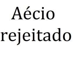 AECIO REJEITADO
