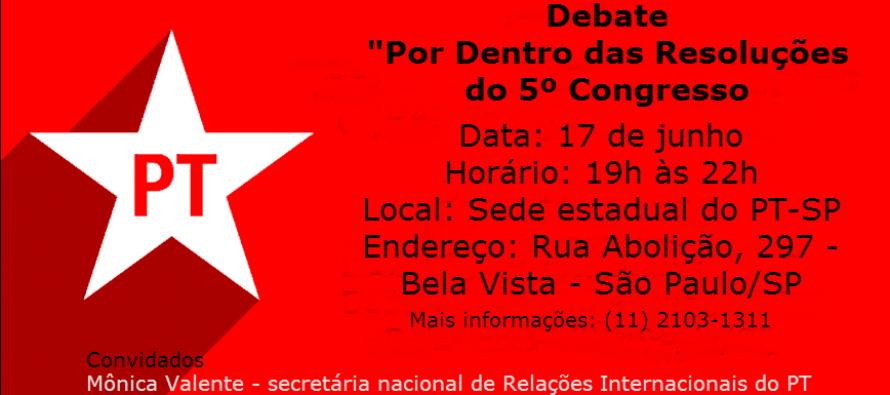 PT-SP mobiliza militância para debate sobre as resoluções do 5º Congresso nesta quarta (17/06)