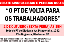 "#PTAgenda: ""Debate de sindicalistas e Petista do ABC"""