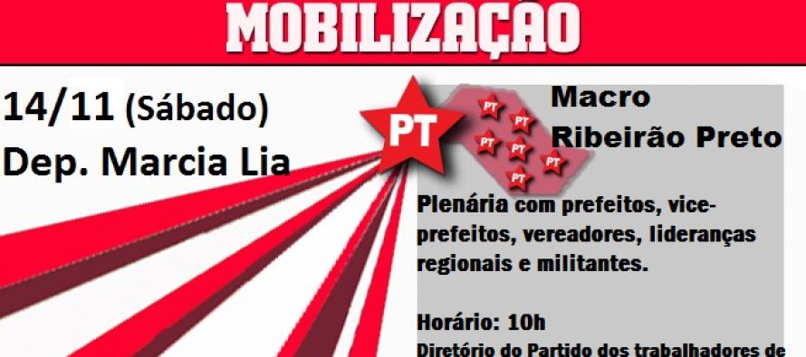 #DiadeMobilizaçãoPTSP: Macro Ribeirão Preto – Márcia Lia participa do #DiadeMobilizaçãoPTSP neste sábado (14)