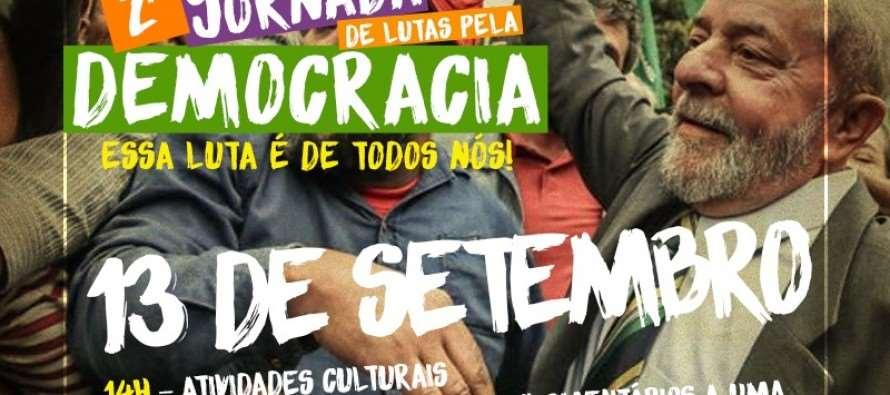 2ª Jornada de Lutas Pela Democracia apoia Lula e denuncia perseguição nesta quarta (13) em Curitiba