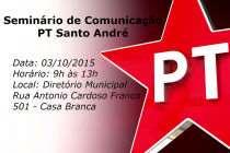 AgendaPT: Confirmadíssimo dia 03 de outubro Seminário de Comunicação do PT Santo André