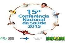 O Conselho Nacional de Saúde (CNS) torna público o Regimento da 15ª Conferência Nacional de Saúde