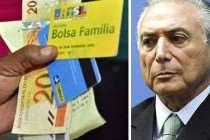 Temer faz o maior corte da história do Bolsa Família: 543 mil famílias sem benefícios